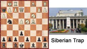 Chess Traps - Siberian Trap (post)