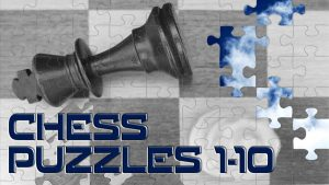 Chess Puzzles Featred Image 1-10